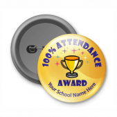 100% Attendance Award - Customized Button Badge