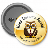 Head Teachers Award - Customised Button Badge