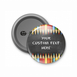 Chalkboard Design - Customised Button Badge