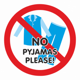 No Pyjamas Please