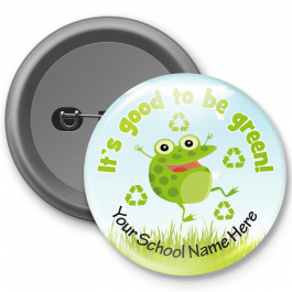 It's Good to be Green - Customized Button Badge