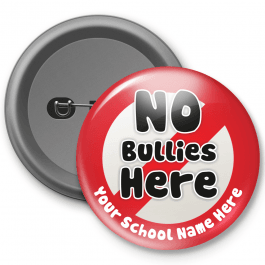 No Bullies Here - Customised Button Badge