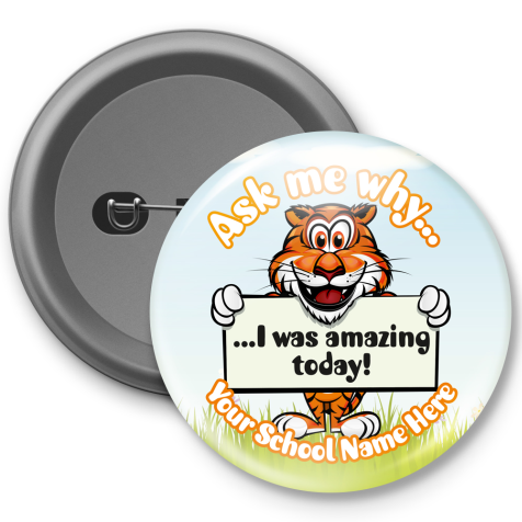 Ask Me Why I was Amazing Customised Button Badge