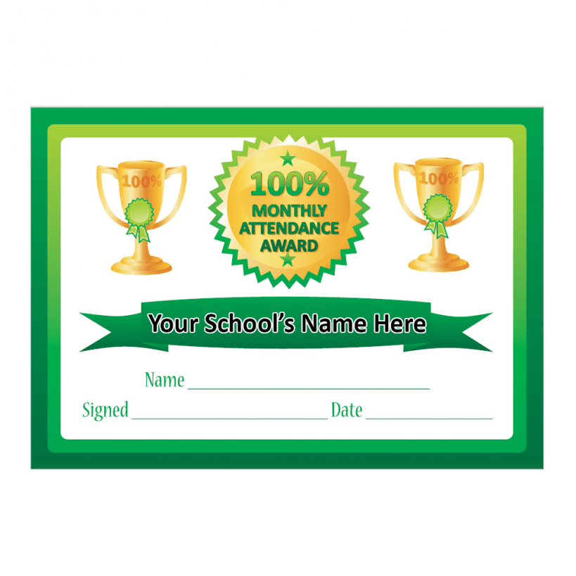 100% Monthly Attendance Certificates | School Stickers