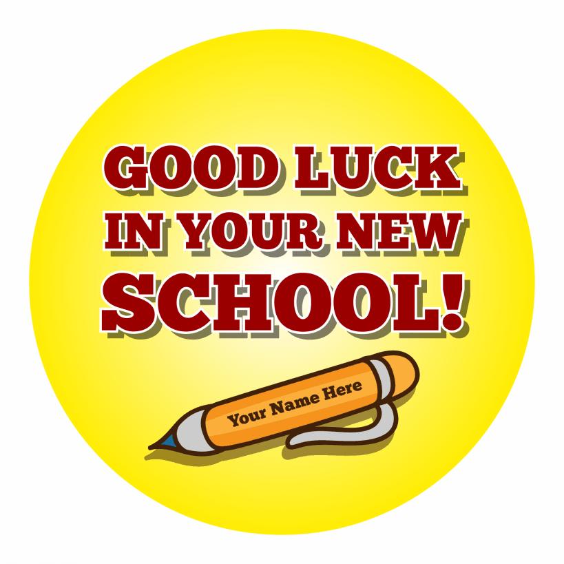 Good Luck In Your New School