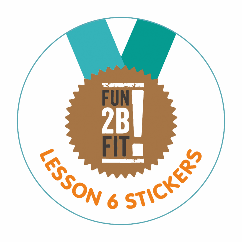 FUN-2B-FIT Lesson 6 Stickers
